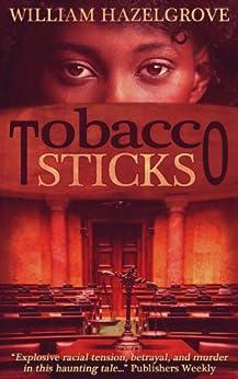 Tobacco Sticks (Southern Mysteries) by [Hazelgrove, William Elliott]