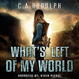 What's Left of My World Audiobook