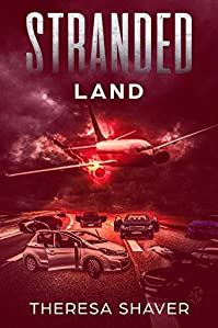 Stranded: Land by Theresa Shaver ebook deal