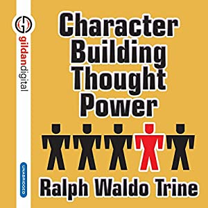 Character Building Thought Power Audiobook