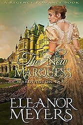 The New Marquess (Wardington Park) (A Regency Romance Book)