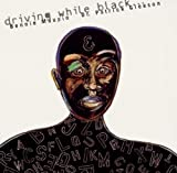 Driving While Black by Bennie Maupin (1998-09-08)