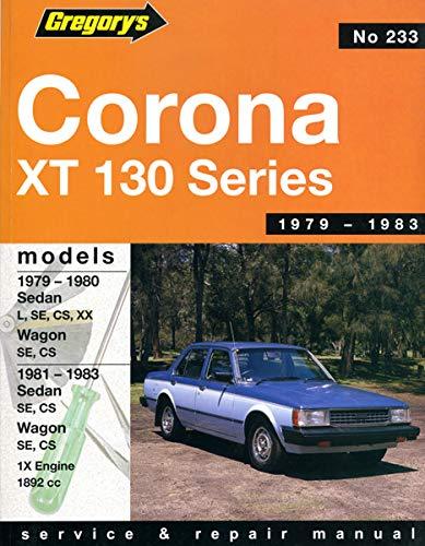 Toyota Corona 1892 Cc St 130 Series 1981-1983: Sedan Wagon 1892cc 4cyl (with Air Injection) SE Cs Xx (Gregory's service & repair manual)