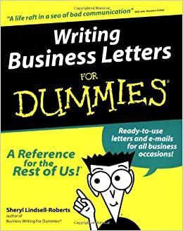 writing business letters for dummies sheryl lindsell roberts  writing business letters for dummies sheryl lindsell roberts 9780764552076 com books
