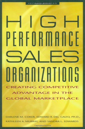 High Performance Sales Organizations: Creating Competitive Advantage in the Global Marketplace (Achieving Competitive Advantage compare prices)