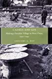 Cadres and Kin, Gregory A. Ruf, 0804733775