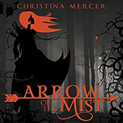 Arrow of the Mist
