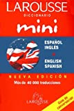 Larousse Mini Dictionary Espanol/Ingles English/Spanish, VV.AA., 9702203627