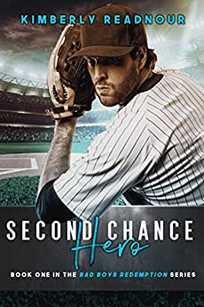 Second Chance Hero (Bad Boys Redemption Book 1) by [Readnour, Kimberly]