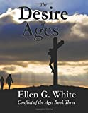 The Desire of Ages: Conflict of the Ages Book Three