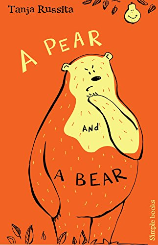 A Pear and a Bear: Short fun stories for new readers (Simple Books Book 2)