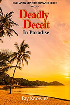 DEADLY DECEIT IN PARADISE