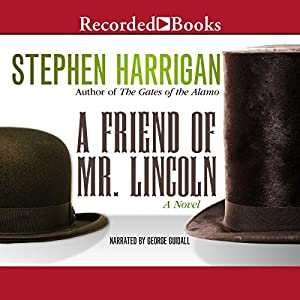 A Friend of Mr. Lincoln Audiobook