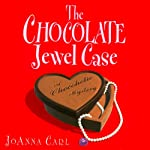 The Chocolate Jewel Case: A Chocoholic Mystery | JoAnna Carl