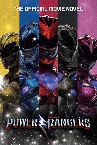(Power Rangers: The Official Movie Novel)