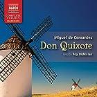 Don Quixote Hörbuch von Miguel de Cervantes, John Ormsby (translated by) Gesprochen von: Roy McMillan