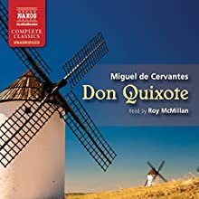 Don Quixote Audiobook by Miguel de Cervantes, John Ormsby (translated by) Narrated by Roy McMillan