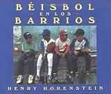 Beisbol en los barrios (Spanish Edition)