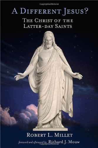 Cover of A Different Jesus?: The Christ of the Latter-day Saints