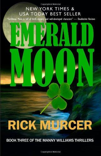 Emerald Moon: Manny William's Thriller (Volume 3) PDF