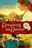Dreaming on Daisies, Miralee Ferrell, 0781408105
