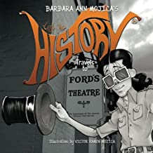 Little Miss HISTORY Travels to FORD'S THEATER (Volume 4)