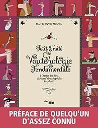 Petit traité de Voutchologie fondamentale par Jean-Bernard Moussu
