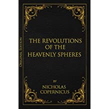 On the Revolution of Heavenly Spheres (Original Edition)