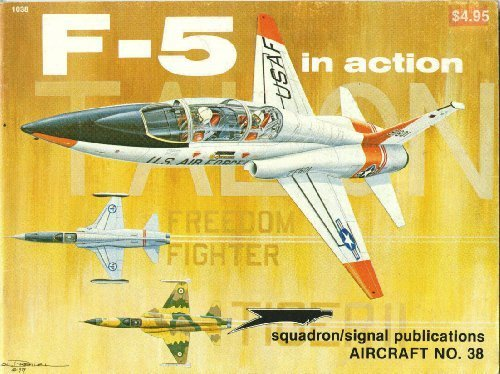 F-5 Talon / Freedom Fighter in Action - Aircraft No. 38 by Lou Drendel (1980-12-02)