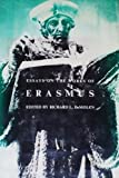 Essays on the Works of Erasmus, Thompson, Craig R. and Thompson, Craig Ringwalt, 0300021771