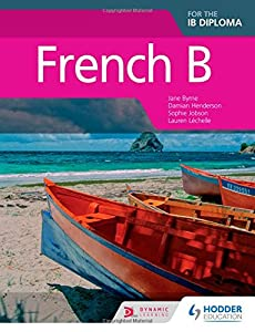 French B for the IB Diploma (French Edition)