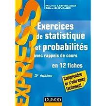 Exercices de Statistique et Probabilités (express) 3e Éd.