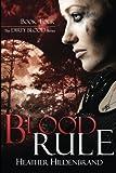 Blood Rule (Dirty Blood series) (Volume 4)