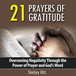 21 Prayers of Gratitude