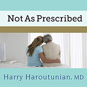Not as Prescribed Audiobook