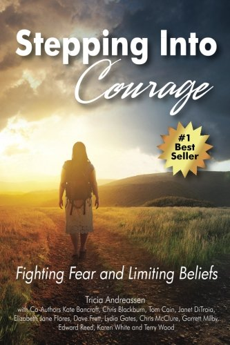 Stepping Into Courage: Fighting Fear and Limiting Beliefs