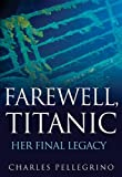 Farewell, Titanic, James Ambrose and Patrick Tripeny, 0470873876