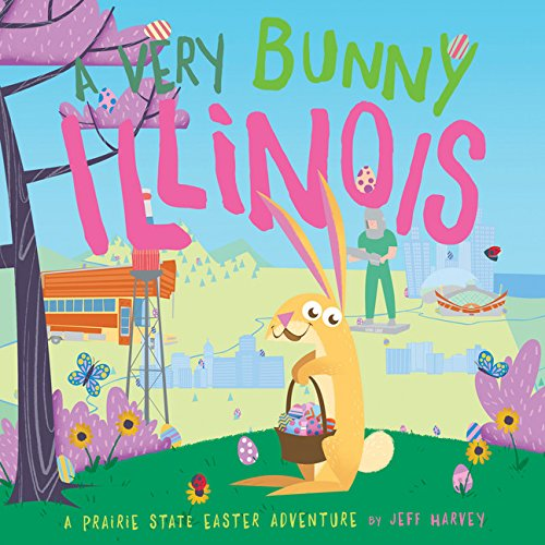 Download A Very Bunny Illinois: A Prairie State Easter Adventure pdf