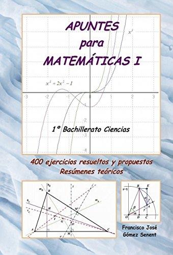 Descargar Libro Apuntes Para MatemÁticas I Francisco José