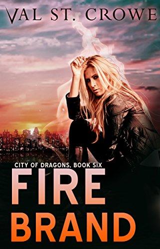 Fire Brand (City of Dragons Book - Brands City Beach
