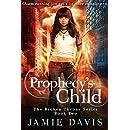 Prophecy's Child (Broken Throne Book 2)