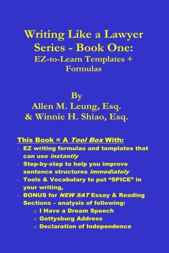 Writing Like a Lawyer Series: Book 1: Easy-to-Learn Writing Templates & Formulas (Volume 1)