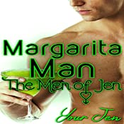 Margarita Man: The Men of Jen, Book 3 | Your Jen