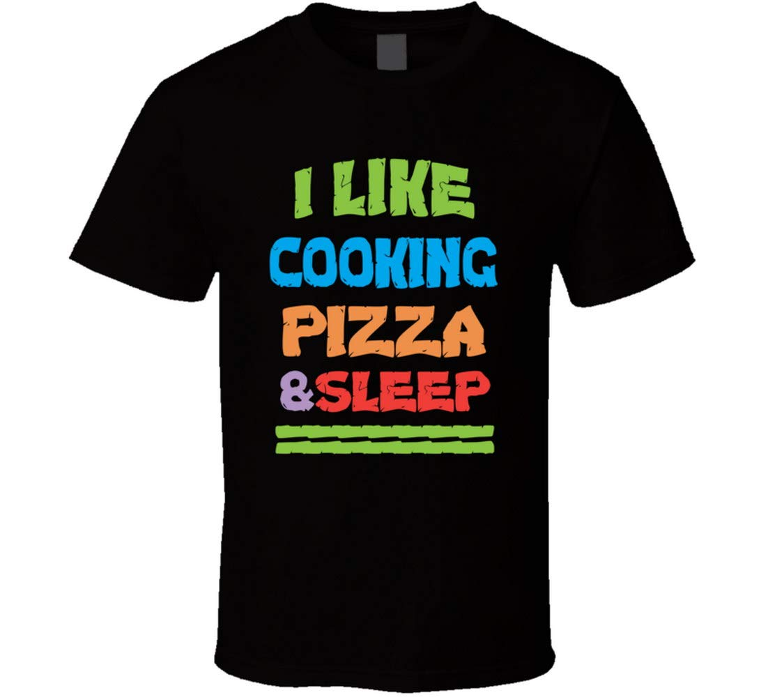 Wu0tin Cooking Pizza Sleep Tshirt
