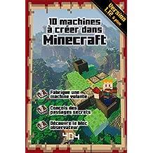 10 machines à créer dans Minecraft: Version 1.12 et plus