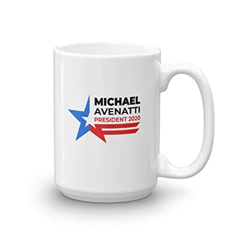 Best Housewarming Gifts 2020 Amazon.com: Michael Avenatti For President 2020 Gift Coffee Mug