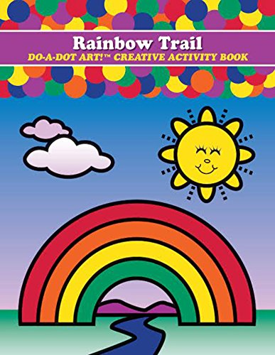 Do A Dot Art Rainbow Trail Creative Activity and Coloring (Rainbow Activities For Children)