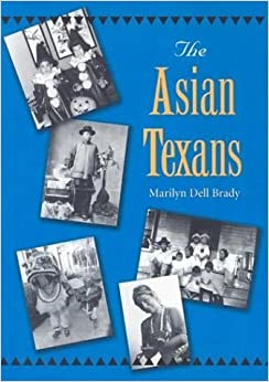 Book The Asian Texans (Texans All) by Marilyn Dell Brady (2004-02-16)