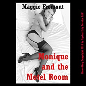Monique and the Motel Room Audiobook