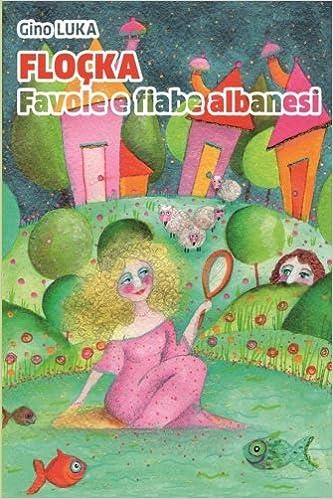Floçka: Favole e fiabe albanesi